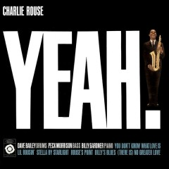 Yeah! - Charlie Rouse
