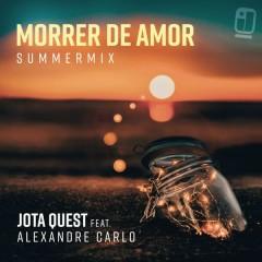 Morrer De Amor (Summer Mix)