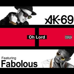 Oh Lord (feat. Fabolous) - Fabolous, AK-69