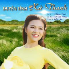 Duyên Tình Xứ Thanh (Single) - Lê Ngọc Thúy
