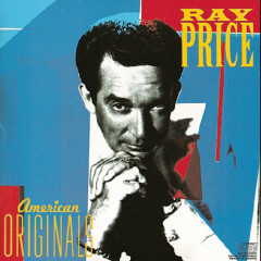 American Originals - Ray Price
