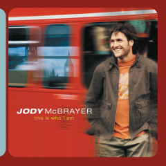 This Is Who I Am - Jody McBrayer