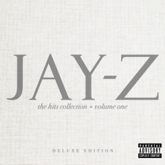 The Hits Collection Volume One (Deluxe) - Jay-Z