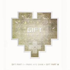Gift E.C.H.O - Park Hyo Shin