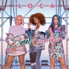 Loca (Single) - Sweet California