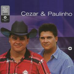 Warner 25 anos - Cezar & Paulinho