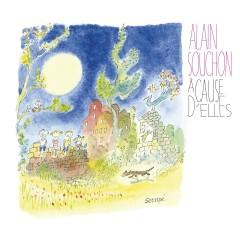 A cause d'elles (Edition Deluxe) - Alain Souchon