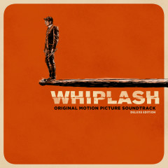 Whiplash (Original Motion Picture Soundtrack / Deluxe Edition) - Various Artists