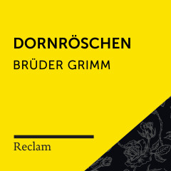 Brüder Grimm: Dornröschen (Reclam Hörbuch)