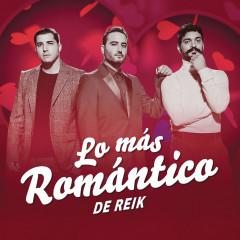 Lo Más Romántico de - Reik