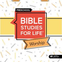 Bible Studies for Life Preschool Worship Spring 2020 - EP - Lifeway Kids
