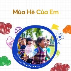 Mùa Hè Của Em - Bé Bảo An, Bé Thoại Nghi, Piggy, Bé Suri Minh Thư