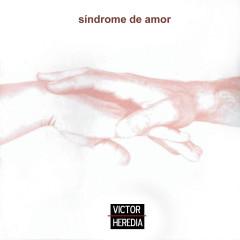 Síndrome de Amor - Victor Heredia