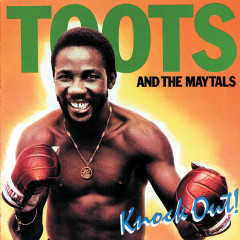 Knockout - Toots & The Maytals