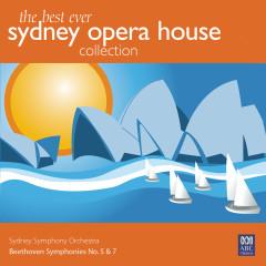 The Best Ever Sydney Opera House Collection Vol. 1 – Beethoven Symphonies No. 5 & 7 - Sydney Symphony Orchestra, Willem van Otterloo