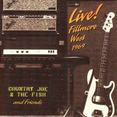 Live! Fillmore West 1969 - Country Joe & the Fish