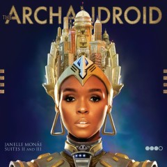 The ArchAndroid - Janelle Monaé