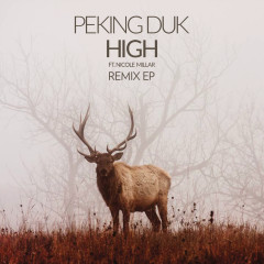 High (The Remix EP) - Peking Duk, Nicole Millar
