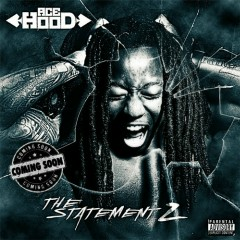 The Statement 2 - Ace Hood