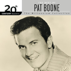 20th Century Masters: The Millennium Collection: Best Of Pat Boone - Pat Boone