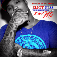 I'm Me, The Beginning EP - Eliot Ness