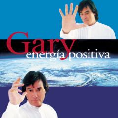 Energia Positiva - Gary
