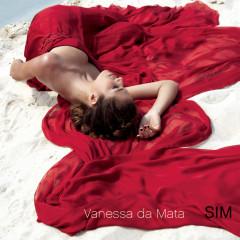 Sim - Vanessa Da Mata