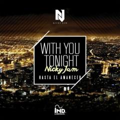 With You Tonight (Hasta El Amanecer)