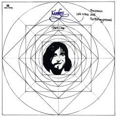 Lola Versus Powerman and the Moneygoround, Pt. One - The Kinks