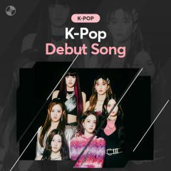 K-POP DEBUT SONG