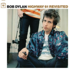 Highway 61 Revisited (2010 Mono Version) - Bob Dylan