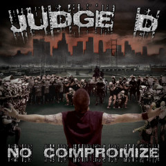 No Compromize - Judge D