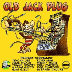 Old Jack Plug Riddim - Various Artists