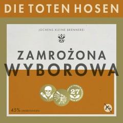 Zamrozona Wyborowa - Die Toten Hosen