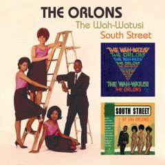 The Wah-Watusi/South Street - The Orlons