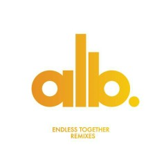 Endless Together (Remixes) - ALB,Daisy