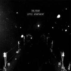 Little Apartment - Pony
