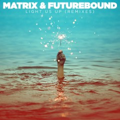 Light Us Up (feat. Calum Scott) [Remixes] - Matrix & Futurebound, Calum Scott
