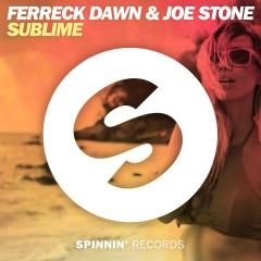 Sublime - Joe Stone, Ferreck Dawn