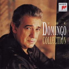 The Domingo Collection - Plácido Domingo