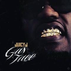 Gas Face - Juicy J