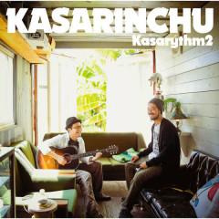 Kasarythm2 - Kasarinchu