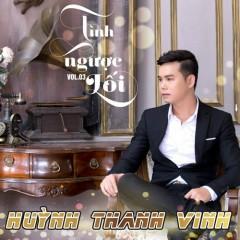 Tình Ngược Lối - Huỳnh Thanh Vinh