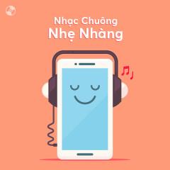 Nhạc Chuông Nhẹ Nhàng - Various Artists