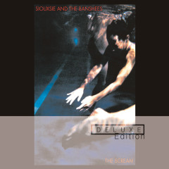 The Scream (Deluxe) - Siouxsie And The Banshees