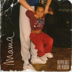 Mama (Live) - Kelvyn Colt