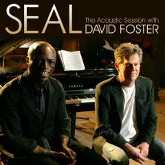 Seal - The Acoustic Session with David Foster - Seal