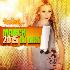 Nervous March 2015 - DJ Mix - Various Artists