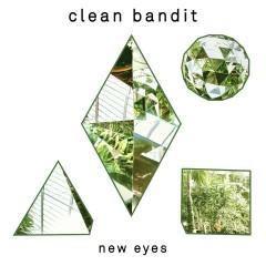 New Eyes - Clean Bandit