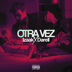 Otra Vez (Single) - iZaak, Darell